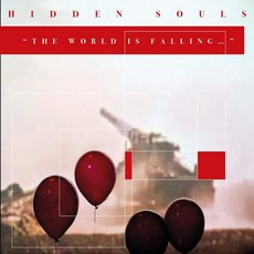 The World Is Falling by Hidden Souls
