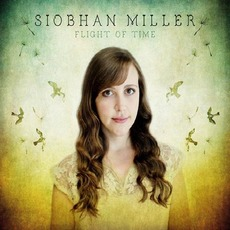 Flight Of Time by Siobhan Miller