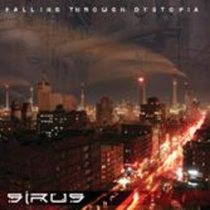 Falling Through Dystopia by Sirus