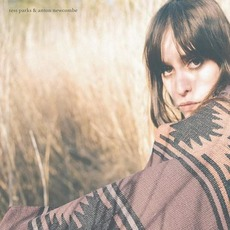 Tess Parks & Anton Newcombe by Tess Parks & Anton Newcombe
