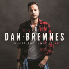Where the Light Is by Dan Bremnes