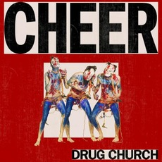 Cheer mp3 Album by Drug Church