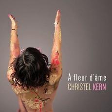 À fleur d'âme by Christel Kern
