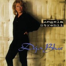 Deja Blue by Angela Strehli