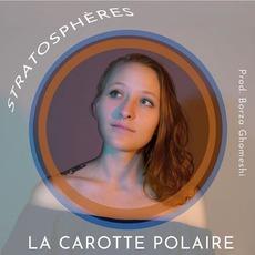 Stratosphères mp3 Album by La Carotte Polaire