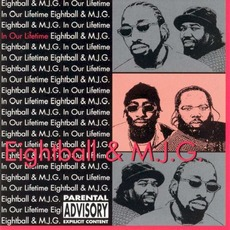 In Our Lifetime mp3 Album by 8Ball & MJG