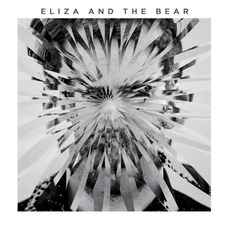 Eliza and the Bear by Eliza and the Bear