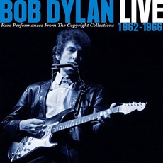 Live 1962-1966: Rare Performances From the Copyright Collections mp3 Artist Compilation by Bob Dylan