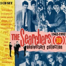 30th Anniversary Collection 1962 - 1992 by The Searchers