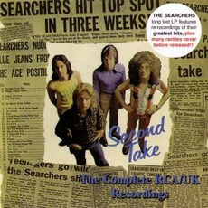 Second Take: The Complete RCA/UK Recordings by The Searchers