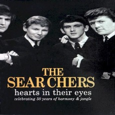 Hearts In Their Eyes: Celebrating 50 Years Of Harmony & Jangle by The Searchers