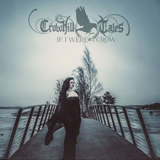 If I were a Crow by Crowhill Tales