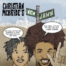 Christian McBride's New Jawn mp3 Album by Christian McBride