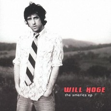 The America EP by Will Hoge