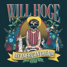 My American Dream mp3 Album by Will Hoge