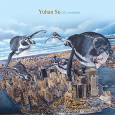 City Animals mp3 Album by Yuhan Su