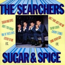 Sugar & Spice by The Searchers