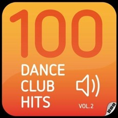 100 Dance Club Hits, Vol.2 by Various Artists