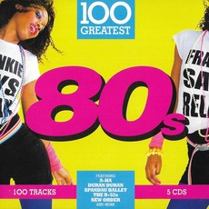 100 Greatest 80s mp3 Compilation by Various Artists