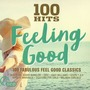 100 Hits: Feeling Good