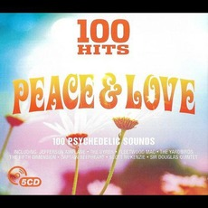 100 Hits: Peace & Love mp3 Compilation by Various Artists