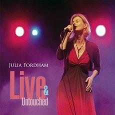 Live & Untouched by Julia Fordham