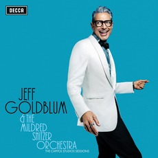 The Capitol Studios Sessions (Live) mp3 Live by Jeff Goldblum & The Mildred Snitzer Orchestra