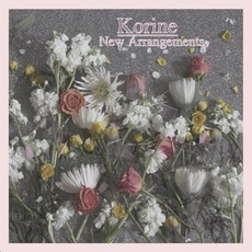 New Arrangements by Korine