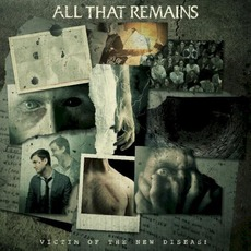 Victim of the New Disease mp3 Album by All That Remains