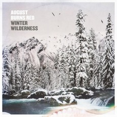 Winter Wilderness mp3 Album by August Burns Red