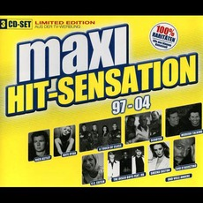Maxi Hit-Sensation: 97-04 mp3 Compilation by Various Artists