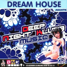 Dream House: Aquatic mp3 Compilation by Various Artists