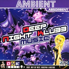 Ambient: Absorbent by Various Artists