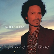 Streets Of You mp3 Album by Eagle-Eye Cherry
