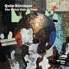 The Other Side of Time mp3 Album by Quin Kirchner