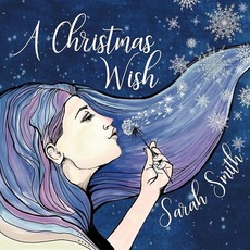 A Christmas Wish mp3 Album by Sarah Smith