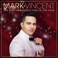 The Most Wonderful Time of the Year mp3 Album by Mark Vincent