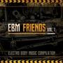 EBM Friends Vol. 1