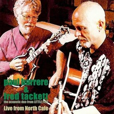 Live From North Cafe mp3 Live by Paul Barrere & Fred Tackett