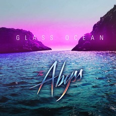 Glass Ocean by The Abyss