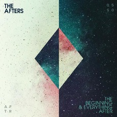 The Beginning & Everything After by The Afters