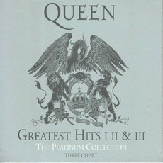 The Platinum Collection: Greatest Hits I, II & III by Queen