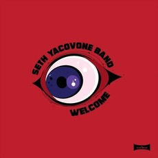 Welcome mp3 Album by Seth Yacovone Band