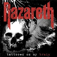 Tattooed On My Brain (Japanese Edition) mp3 Album by Nazareth