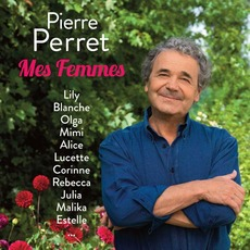 Mes Femmes mp3 Artist Compilation by Pierre Perret