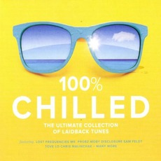 100% Chilled mp3 Compilation by Various Artists