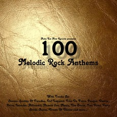 100 Melodic Rock Anthems mp3 Compilation by Various Artists