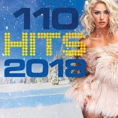 110 Hits 2018 mp3 Compilation by Various Artists