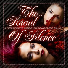 The Sound of Silence, Vol.1 by Various Artists