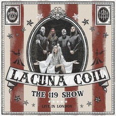 The 119 Show: Live In London by Lacuna Coil
